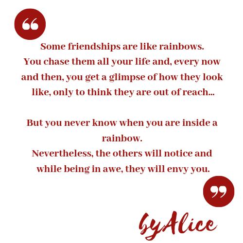 friendship like a rainbow